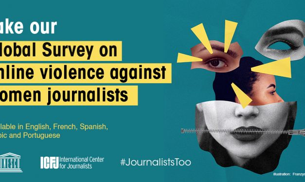 CFOM is partnering with UNESCO and ICFJ on a global survey mapping online violence against women journalists